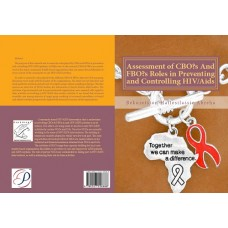 Assessment of CBOs And FBOs Roles in Preventing and Controlling HIV/Aids The Case of Dilla Town