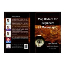 Map Reduce for Beginners A Monograph