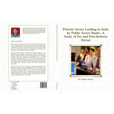 Priority Sector Lending in India by Public Sector Banks A Study of Pre and Post Reform Period
