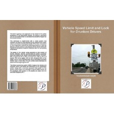 Vehicle Speed Limit and Lock for Drunken Drivers